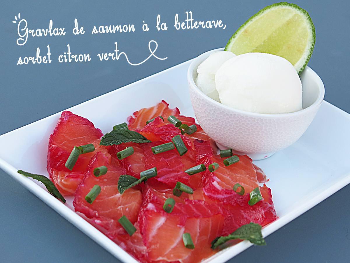 Gravlax de saumon la betterave sorbet citron vert ma for Entree estivale