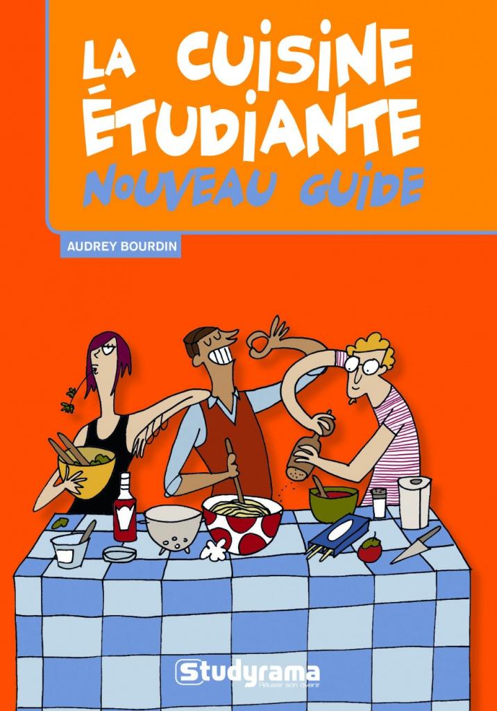 Mon livre le nouveau guide de la cuisine tudiante ma p 39 tite cuisine - Ma p tite cuisine ...