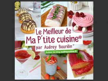 Le Meilleur de Ma P'tite Cuisine, mon nouveau livre de recettes